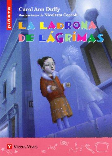 9788431695767: La ladrona de Lágrimas (Colección Piñata)