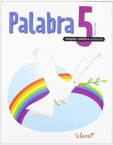 9788431697181: Palabra 5. Libro Del Alumno. Religion Catolica.