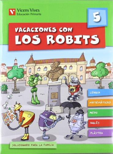 9788431697563: Vacaciones Con Los Robits 5