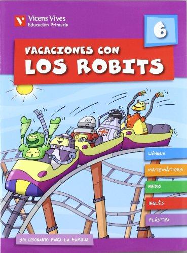 9788431697570: Vacaciones Con Los Robits 6+Solucionario (Los Robits - Els Robits) - 9788431697570