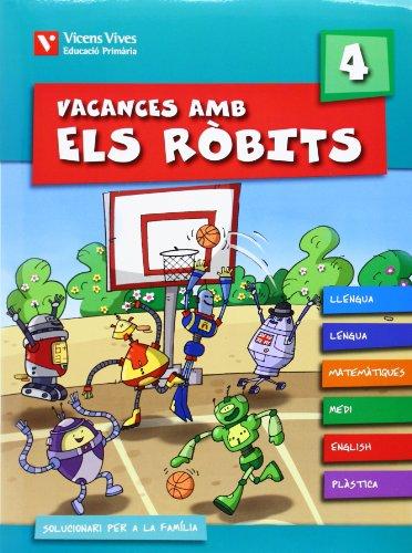 9788431698492: Vacances amb els robits 4 + solucionari (Los Robits - Els Robits) - 9788431698492