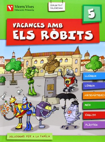 9788431698959: Vacances Amb Els Robits 5 Valencia + Solucionari (Los Robits - Els Robits)