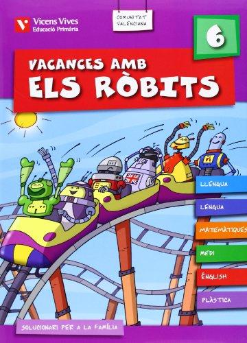 9788431698966: Vacances Amb Els Robits 6. Llibre De L'alumne+solucionari (Los Robits - Els Robits) - 9788431698966