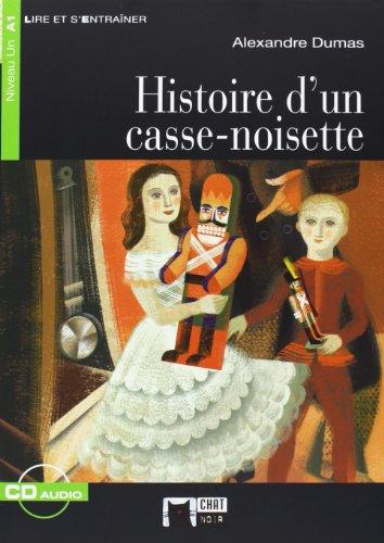 9788431699468: Histoire D'un Casse-noisette+cd (Chat Noir. Lire Et S'entrainer)