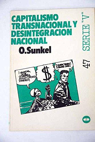 9788431703677: CAPITALISMO TRANSNACIONAL Y DESINTEGRACION NACIONAL.