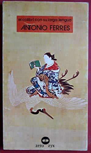 9788431704193: El colibrí con su larga lengua y otras historias (Colección Guernica ; no. 10) (Spanish Edition)