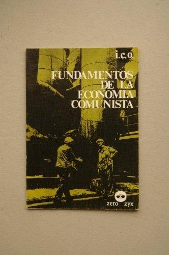 Fundamentos de la economia comunista,: I.C.O
