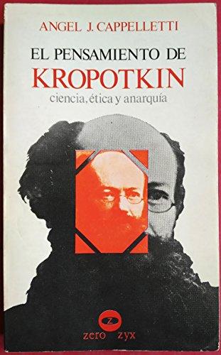 9788431704667: El pensamiento de Kropotkin: Ciencia, etica y anarquia (Biblioteca Promocion del pueblo ; no. 25) (Spanish Edition)