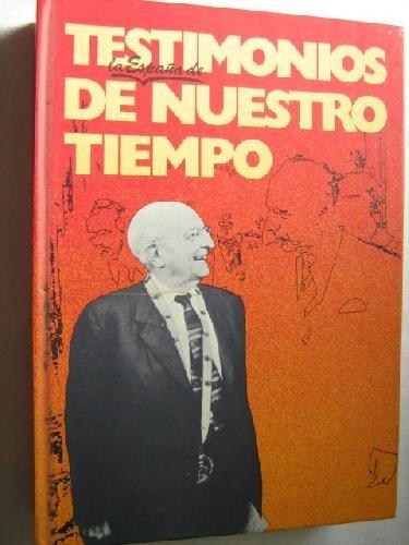 9788432002502: Españoles de mi tiempo (Espejo de España ; 9 : Serie Biografías y memorias) (Spanish Edition)