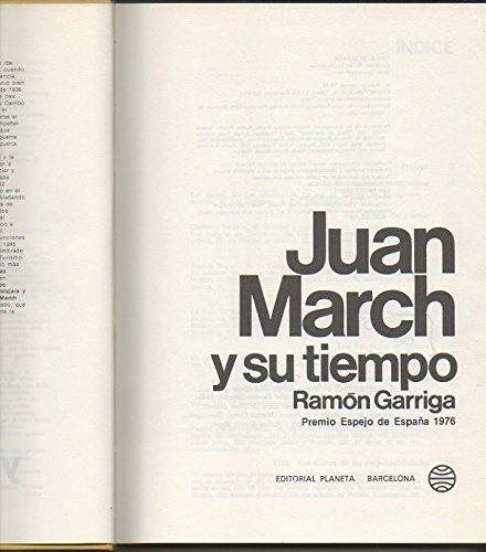 9788432002540: Juan March y su tiempo