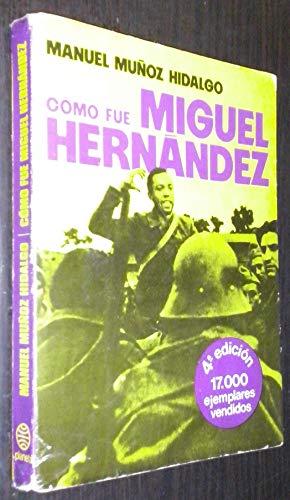 9788432002601: Cómo fue Miguel Hernández (Colección Textos)