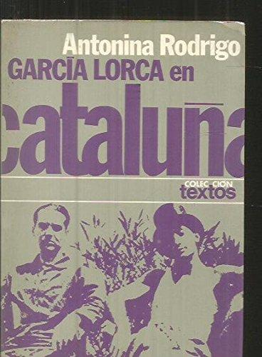 9788432002649: García Lorca en Cataluña (Colección Textos ; 7) (Spanish Edition)