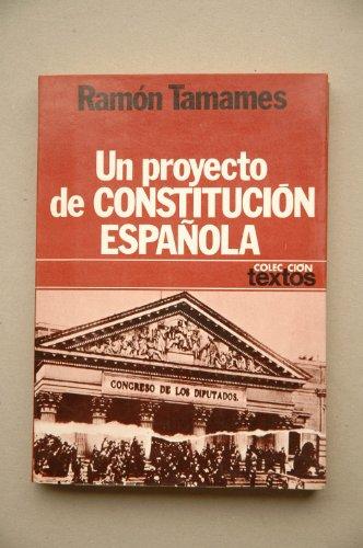 9788432002878: Un proyecto de constitución española (Colección Textos ; 30) (Spanish Edition)