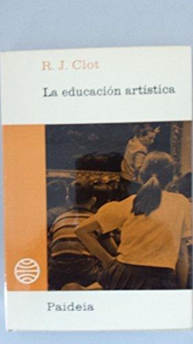 La educación artística: R. J. Clot