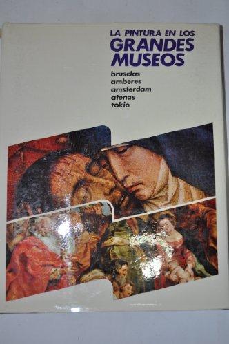 9788432004643: Bruselas, amberes, Ámsterdam, Atenas, Tokio (la pintura en los grandes