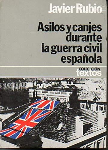 9788432006203: Asilos y canjes durante la Guerra civil española (Colección Textos)