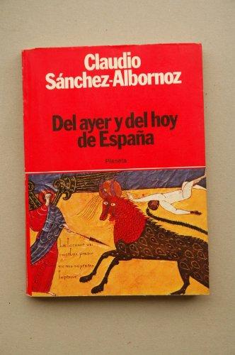 9788432006272: Del ayer y del hoy de Espana (Coleccion Textos) (Spanish Edition)