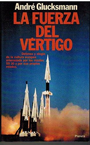 9788432006586: Fuerza del vertigo, la