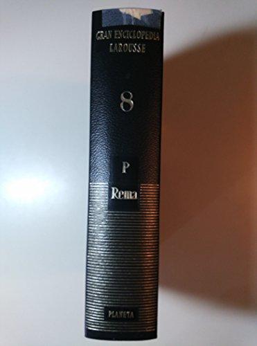 9788432020384: Gran Enciclopedia Larousse - Tomo 8 - P a Rema