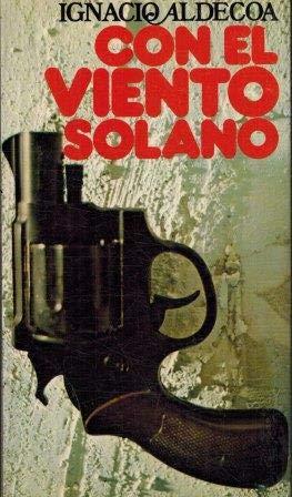 Con El Viento Solano: Ignacio Aldecoa