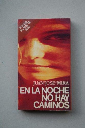 9788432021640: En La Noche No Hay Caminos (Spanish Edition)