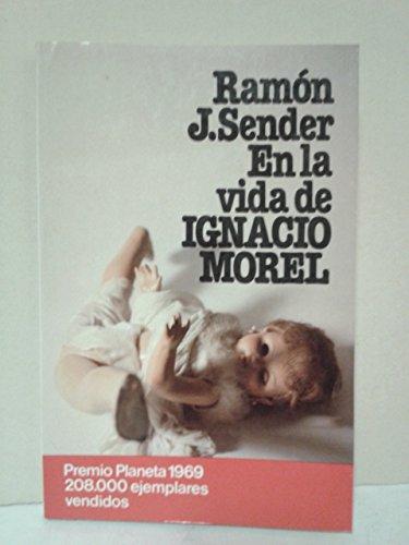 9788432021770: En la vida de Ignacio morel