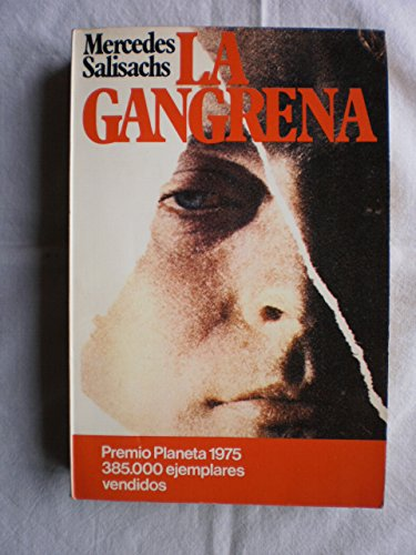 9788432021930: La gangrena