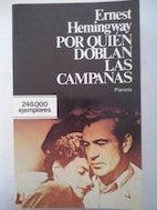 Por Quien Doblan Campanas/for Whom the Bell: Ernest Hemingway