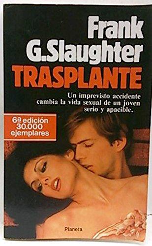 9788432022432: Trasplante (Coleccion Popular)