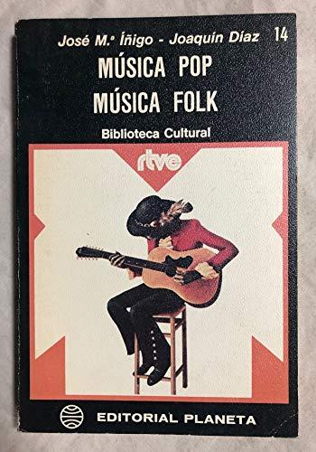 Musica Pop Musica Folk,: Iñigo Jose Maria