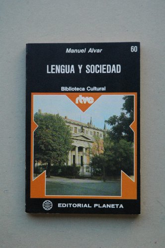Lengua y sociedad: Alvar, Manuel (1923-2001)