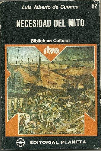 9788432026423: Necesidad del Mito (Biblioteca Cultural RTVE)