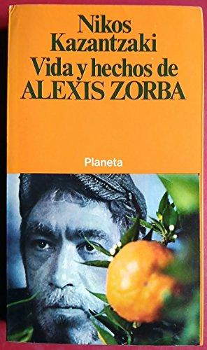 9788432027062: VIDA Y HECHOS DE ALEXIS ZORBA
