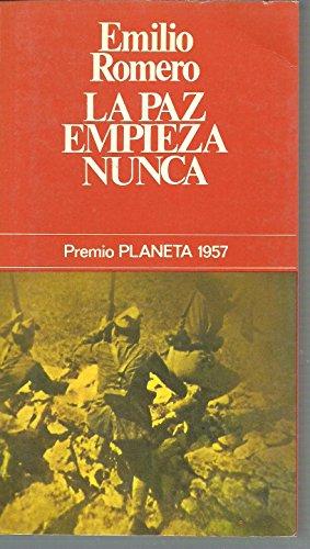 9788432027192: La Paz Empieza Nunca (Spanish Edition)