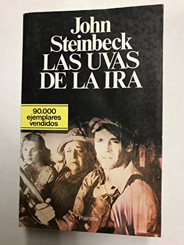 Las uvas de la ira / The Grapes of Wrath (Spanish Edition): Steinbeck, John