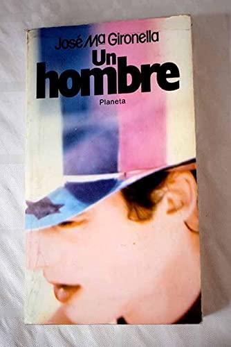 9788432027307: Un hombre (Colecciones populares Planeta) (Spanish Edition)
