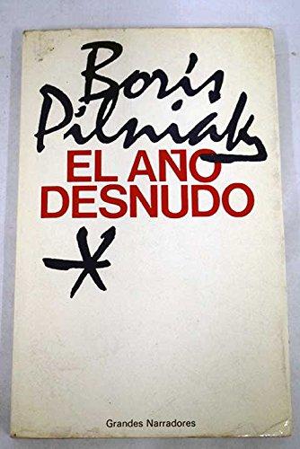 9788432030017: EL AÑO DESNUDO. Preliminar de Augusto Vidal.