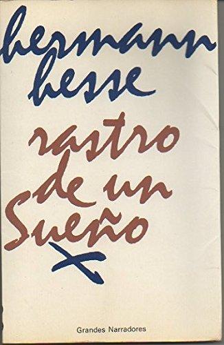 9788432030062: RASTRO DE UN SUEÑO