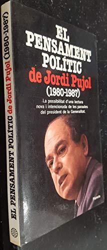 El pensament polític de Jordi Pujol (1980-1987): Jordi Pujol /