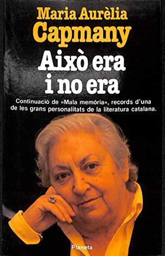 9788432035364: Aixo era i no era (Col·leccio Ramon Llull. Serie Memories) (Catalan Edition)