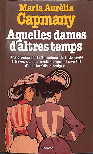 9788432035395: Aquelles dames d'altres temps (Ramon Llull)