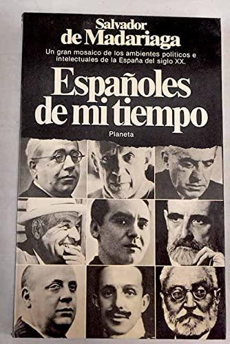 9788432035807: Españoles de mi tiempo (Documento) (Spanish Edition)