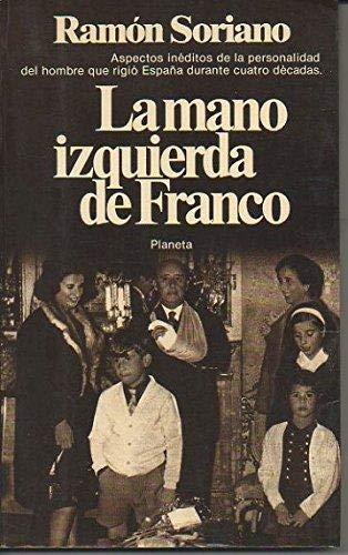 La mano izquierda de Franco (Colección Documento): Soriano, Ramón