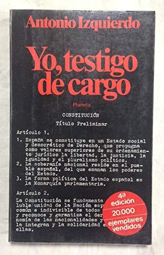 9788432035944: Yo, testigo de cargo (Colección Documento)