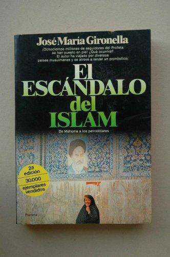 9788432036248: El escandalo del Islam (Documento) (Spanish Edition)