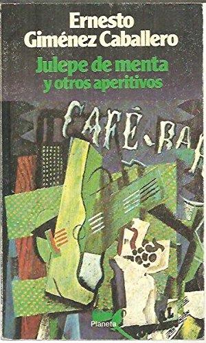 9788432036675: Julepe de menta y otros aperitivos (Colección Ensayo ; 17) (Spanish Edition)