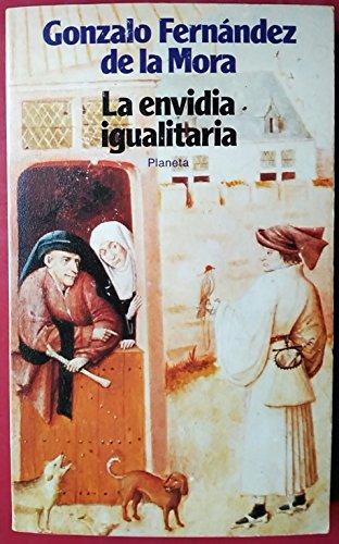 9788432036811: La envidia igualitaria (Ensayo) (Spanish Edition)