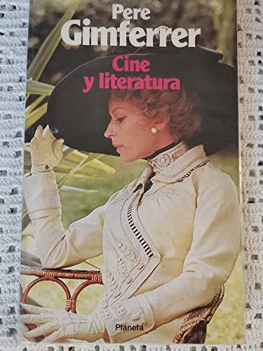 Cine y literatura (Ensayo) (Spanish Edition): Gimferrer, Pere