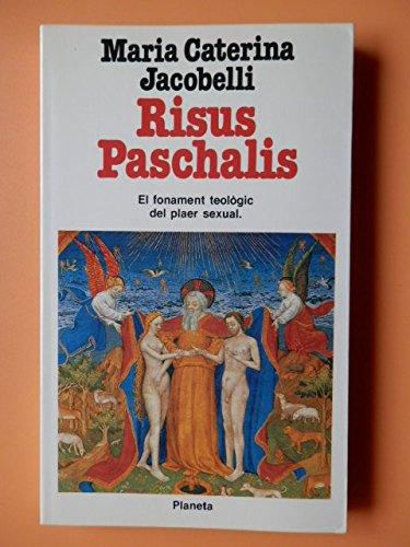 9788432037061: Risus paschalis I el fonament teològic del plaer sexual