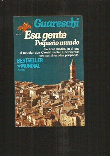 Esa Gente. Pequeo Mundo (8432037656) by Guareschi, Giovanni